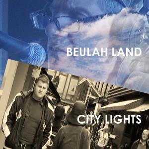 T. Cameron & L. Davies Beulah Land & City Lights