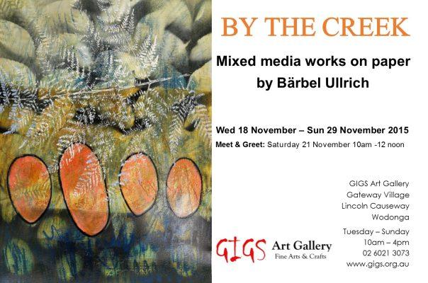 Bärbel Ullrich – By The Creek Exhibition